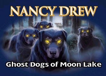 Обложка к игре Nancy Drew: Ghost Dogs of Moon Lake