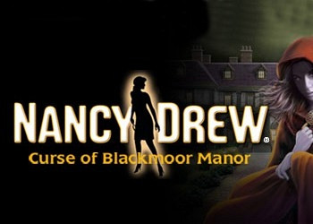Обложка к игре Nancy Drew: The Curse of Blackmoor Manor