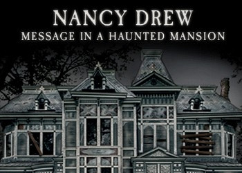 Обложка для игры Nancy Drew: Message in a Haunted Mansion