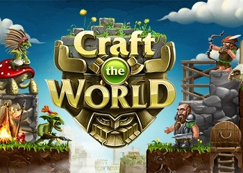 Гайд по игре Craft The World