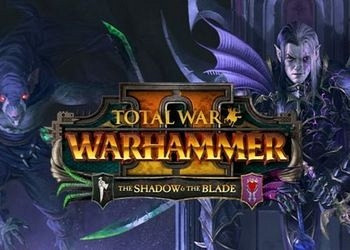 Обложка для игры Total War: Warhammer II - The Shadow & The Blade