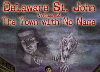 Обложка для игры Delaware St. John Volume 2: The Town with No Name