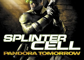 Прохождение игры Tom Clancy's Splinter Cell: Pandora Tomorrow