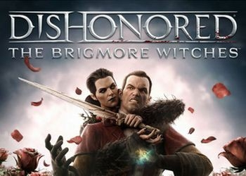Обложка игры Dishonored: The Brigmore Witches