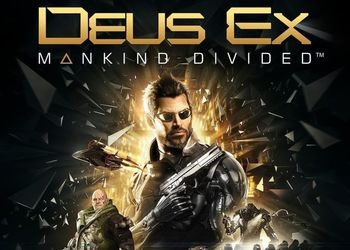 ������� � ���� Deus Ex: Mankind Divided