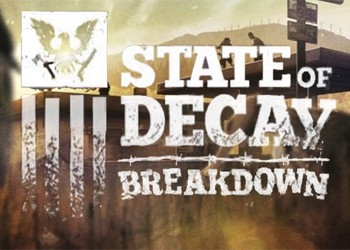 ������� � ���� State of Decay: Breakdown