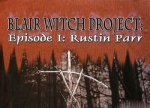 ����� Blair Witch Project: Episode 1 Rustin Parr