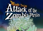 ����� Woody Two-Legs: Attack of the Zombie Pirates