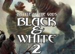 ����� Black & White 2: Battle of the Gods