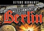 ����� Beyond Normandy: Assignment Berlin