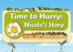 ����� Time to Hurry: Nicole's Story
