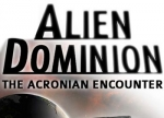 ����� Alien Dominion: The Acronian Encounter
