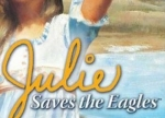 ����� American Girl: Julie Saves the Eagles