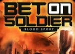 ����� Bet on Soldier: Blood Sport