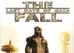����� Fall: Last Days of Gaia, The