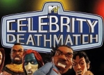 ����� MTV's Celebrity Deathmatch