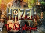 ����� Hazen: The Dark Whispers