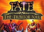 ����� Fate: The Traitor Soul