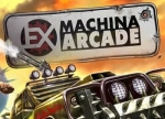 ����� Ex Machina: Arcade