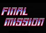 ����� Final Mission