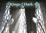 ����� Kings of the Dark Age, The