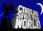 ����� Cthulhu Saves the World