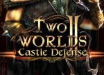 ����� Two Worlds 2: Castle Defense