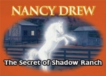 ����� Nancy Drew: The Secret of Shadow Ranch