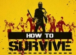 ����� How to Survive