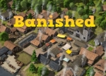 ����� Banished