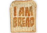 ����� I Am Bread