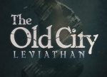 ����� Old City: Leviathan, The