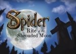����� Spider: Rite of the Shrouded Moon