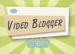 ����� Video blogger Story