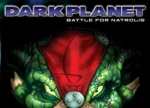 ����� Dark Planet: Battle for Natrolis