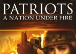����� Patriots: A Nation Under Fire