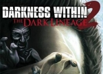 ����� Darkness Within 2: The Dark Lineage