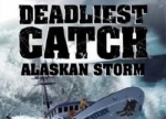 ����� Deadliest Catch: Alaskan Storm