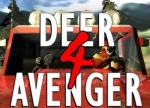 ����� Deer Avenger 4: The Redneck Strikes Back