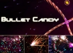 ����� Bullet Candy