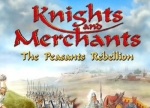 ����� Knights and Merchants: The Peasants Rebellion