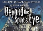 ����� Last Half of Darkness: Beyond the Spirit's Eye
