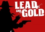 ����� Lead And Gold: Gangs of the Wild West