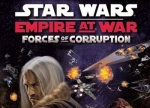 ����� Star Wars: Empire at War - Forces of Corruption