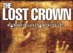 ����� Lost Crown: A Ghosthunting Adventure, The