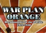 ����� War Plan Orange: Dreadnoughts in the Pacific 1922-1930