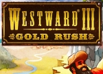 ����� Westward 3: Gold Rush