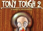 ����� Tony Tough 2: A Rake's Progress