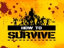 ������� ������� ���� ������ How to Survive