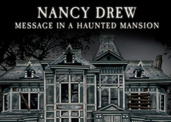 ������� ��� ���� Nancy Drew: Message in a Haunted Mansion